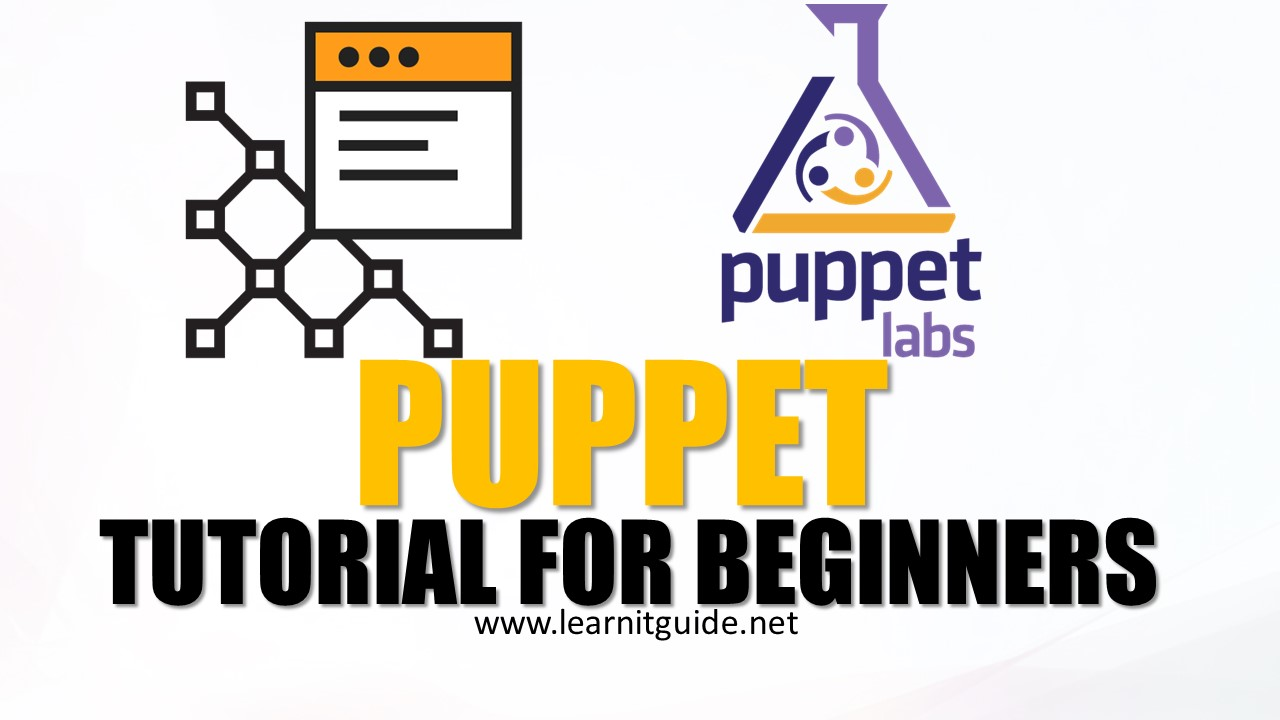 puppet tutorial for beginners - puppet free training online