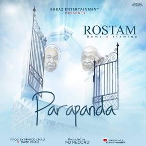 Download Mp3 | Rostam (Roma x Stamina) – Parapanda