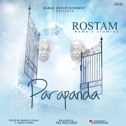 Download Mp3 | Rostam (Roma x Stamina) – Parapanda