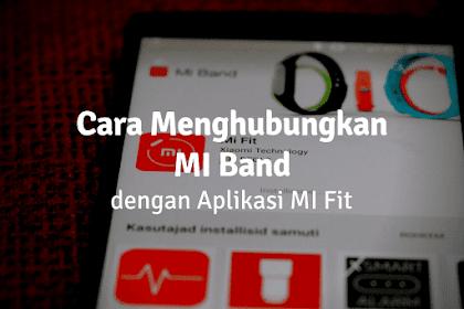 Cara Menghubungkan/Pairing Mi Band ke Android dan iOS