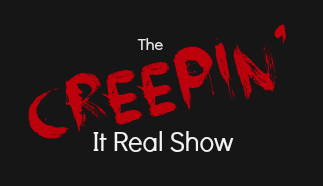 The Creepin' It Real Show