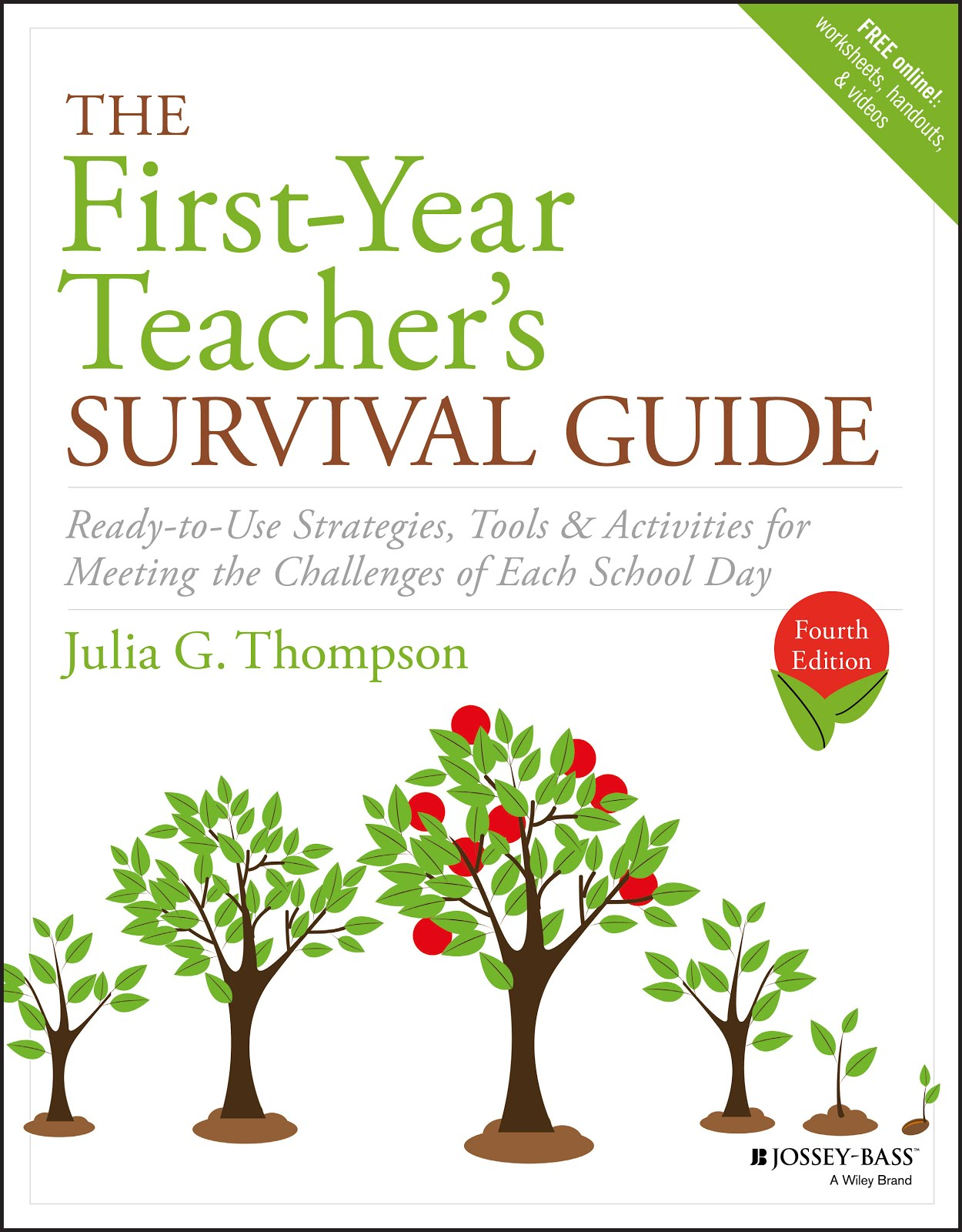 The First-Year Teacher's Survival Guide, Fourth Edition