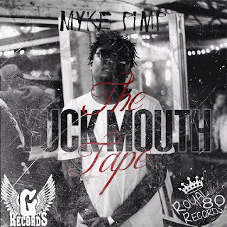 [feature]Myke Pimp - The YuckMouth Tape