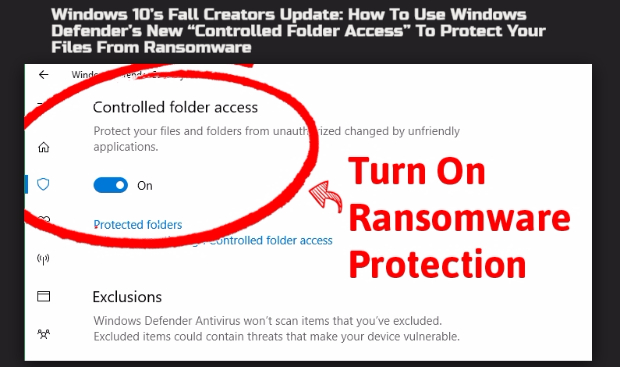 "How To Use Windows Defender's New ""Controlled Folder Access"" To Protect Your Files From Ransomware"