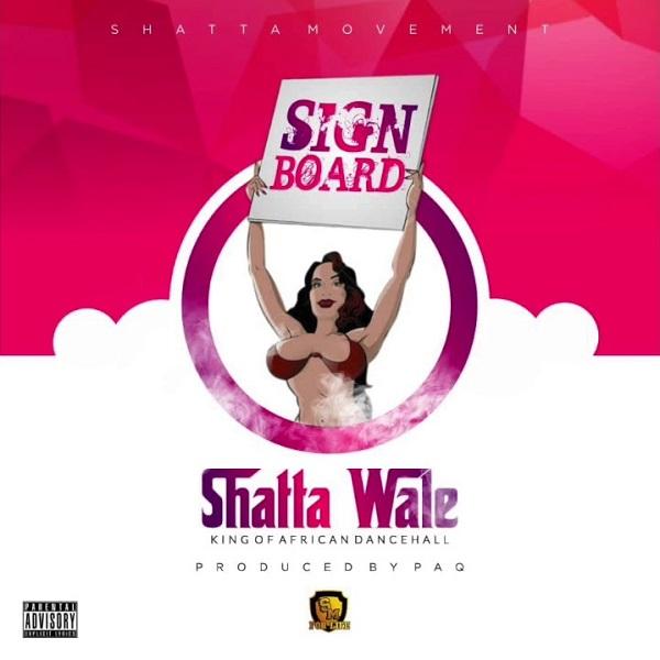 [Music] Shatta Wale – Signboard