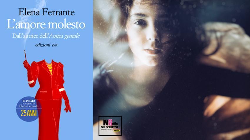 Recensione: L'amore molesto, di Elena Ferrante