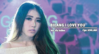 Lirik Lagu Bilang I Love You - Via Vallen