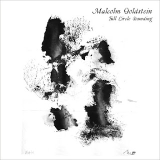 Malcolm Goldstein, Full Circle Sounding