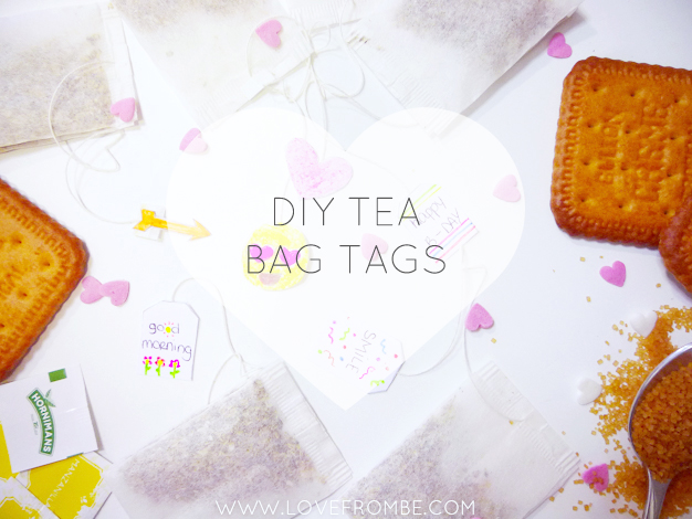 DIY Tea bag tags Love from Be