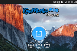 (UPDATE) Kinemaster pro Aplikasi editing video terbaik | mod apk by angel roid