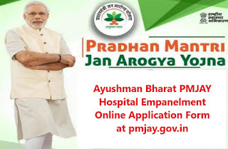 Ayushman Bharat National Health Protection Mission Hospital Empanelment Online Application Form at pmjay.gov.in