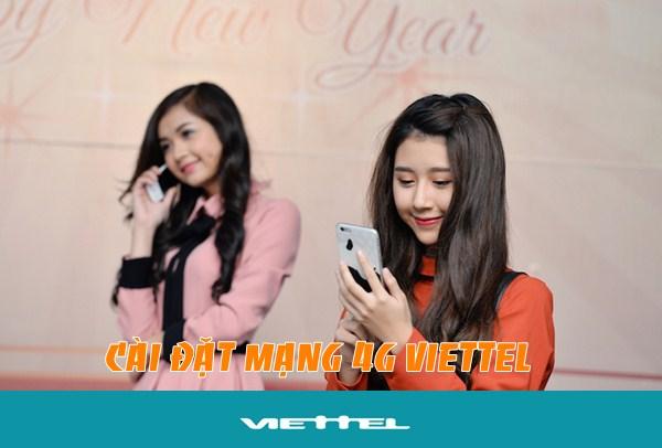 Cách cài đặt 4G Viettel cho điện thoại di động không tốn phí