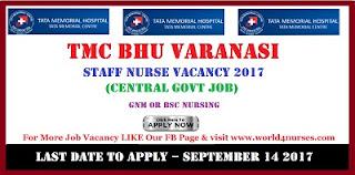 TMC BHU Varanasi 50 Staff Nurse Vacancy September 2017 (Central govt job)