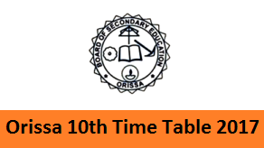 Orissa 10th Time Table