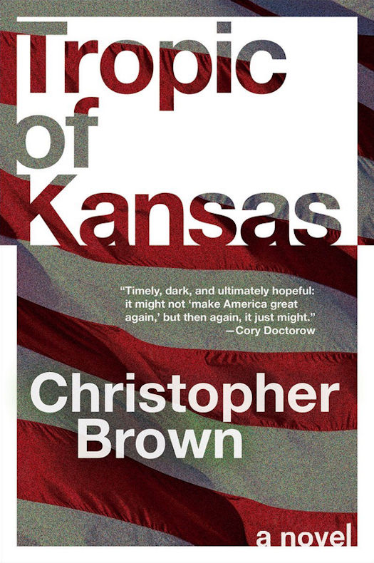 Interview with Christopher Brown, author of Tropic of Kansas