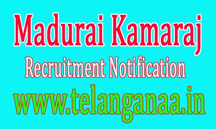 Madurai Kamaraj University Recruitment Notification 2017