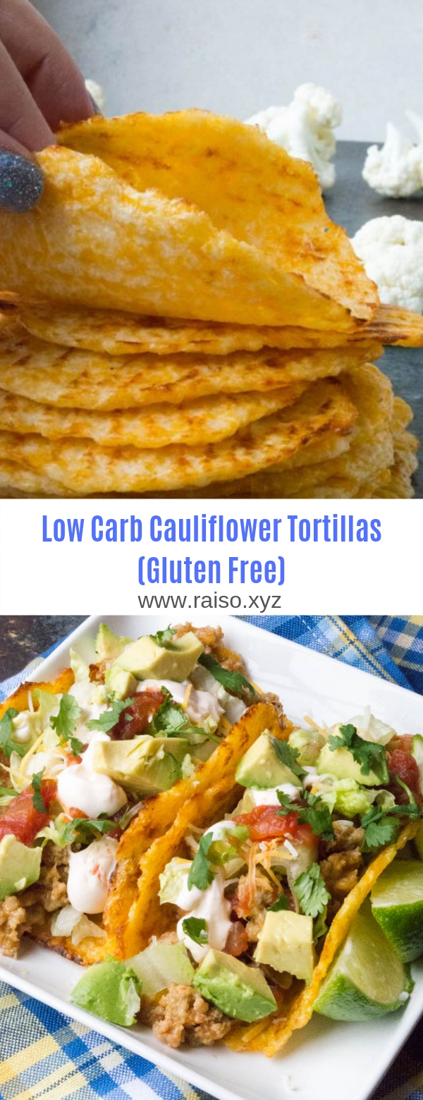 Low Carb Cauliflower Tortillas (Gluten Free)