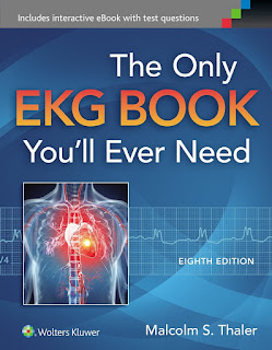 The Only EKG Book You'll Ever Need 8th Edition