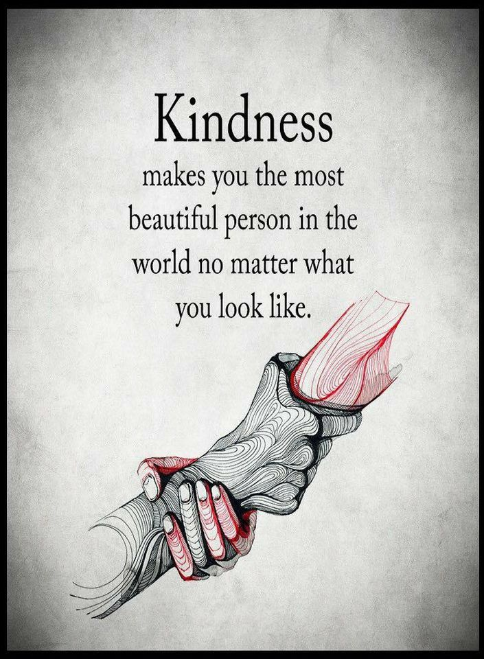 Quotes Kindness Makes You The Most Beautiful Person In The World No
