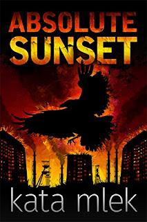 Absolute Sunset - a psychological thriller by Kata Mlek