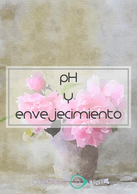 pH de los cosméticos y envejecimiento