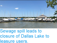 https://sciencythoughts.blogspot.com/2018/06/sewage-spill-leads-to-closure-of-dallas.html