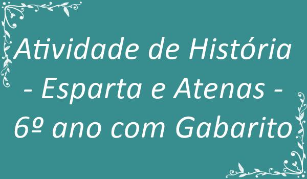 atividade-de-historia-esparta-e-atenas-6-ano-com-gabarito