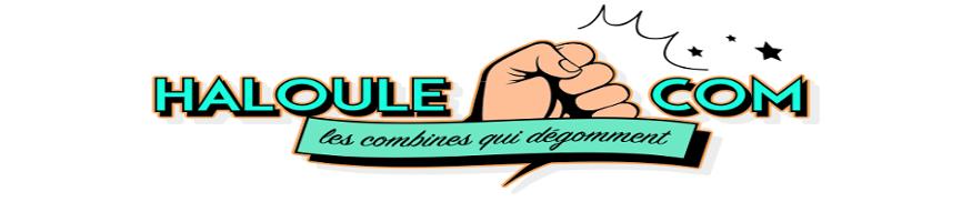 Haloule.com: les combines qui dégomment