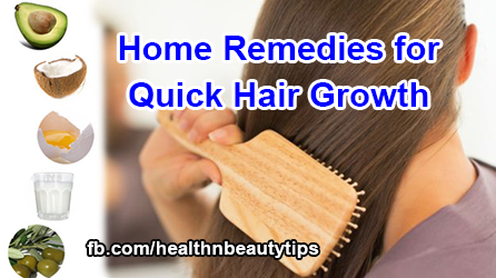 Quick Home Remedies For Hair Growth