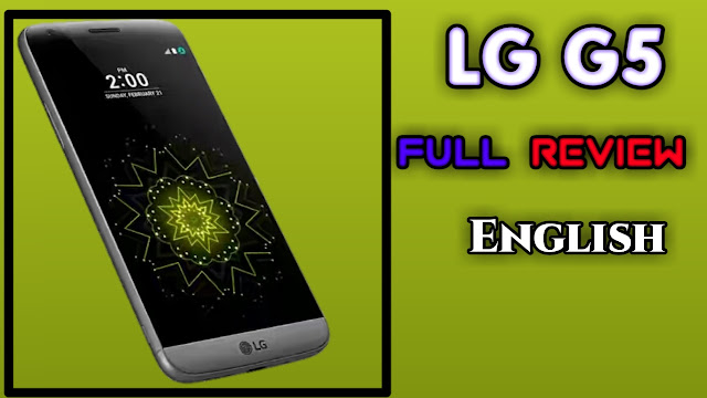 LG G5 review, features and information in English