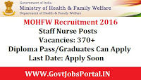 MOHFW Recruitment 2016 For 370+ Staff Nurse Posts Apply Online Here