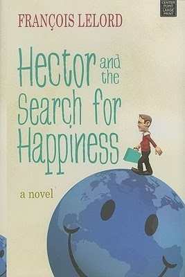 Hector and the search for happiness book