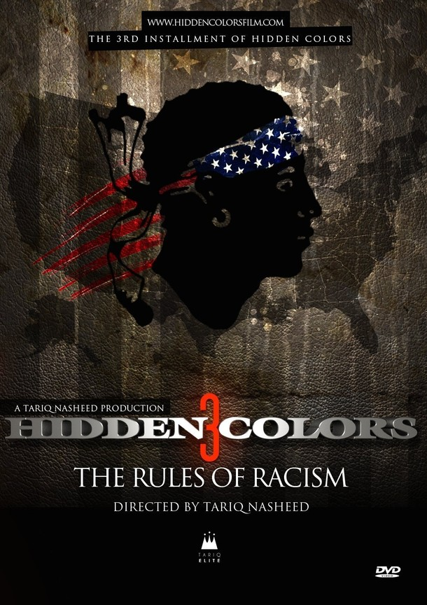Hidden Colors 3: The Rules of Racism