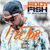 EDDY FISH Ft. Gucci Mane -  Hector