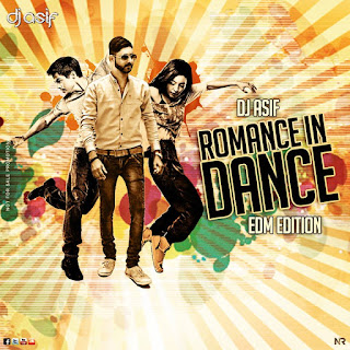 Romance-In-Dance-EDM-Edition-Dj-Asif-download-nonstop