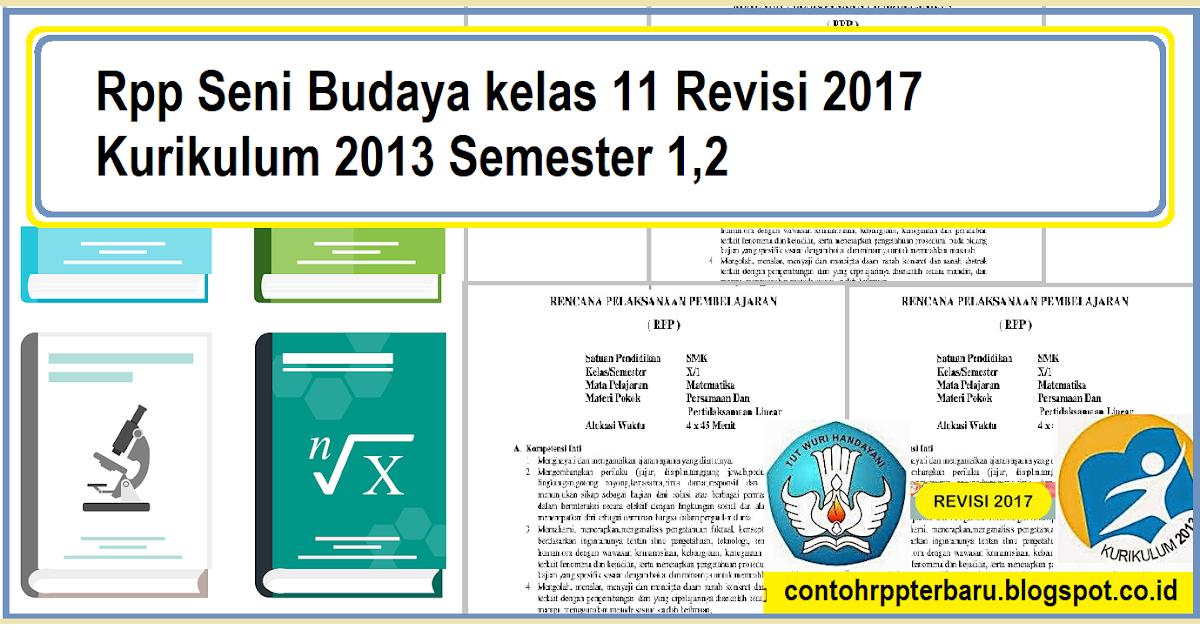 Rpp Seni Budaya kelas 11 Revisi 2017 Kurikulum 2013 ...