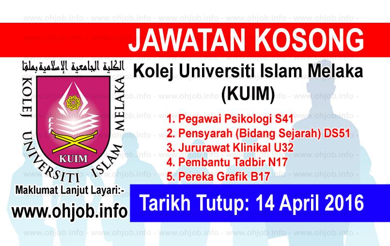 Jawatan Kerja Kosong Kolej Universiti Islam Melaka (KUIM) logo www.ohjob.info april 2016