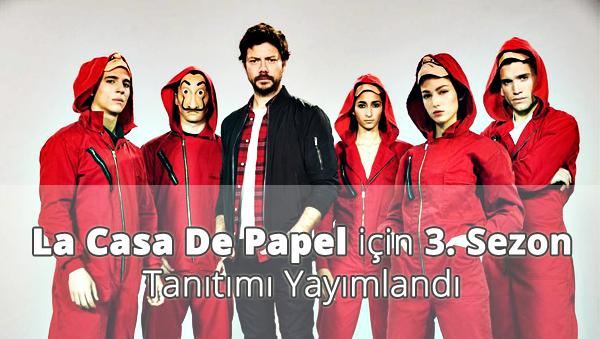 La Casa De Papel 3. Sezon Tanıtımı