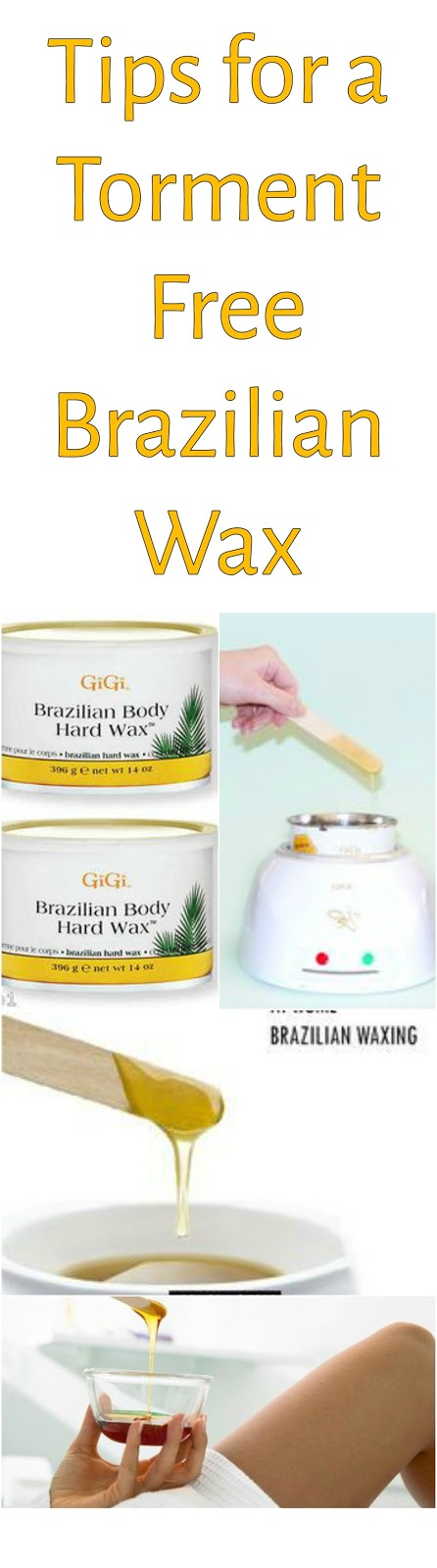 Top tips for a torment free Brazilian wax