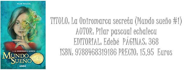 Reseña: La Oniromarca secreta (Mundo sueño #1)