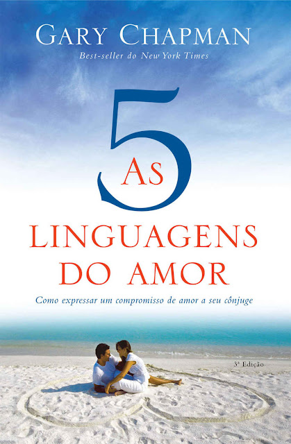 As cinco linguagens do amor Gary Chapman