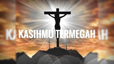 KasihMU Termegah - JPCC Worship