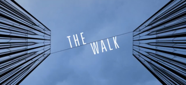 Sinopsis Film The Walk 2015