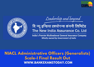 NIACL Administrative Officers (Generalists) Scale-I Final Result Out