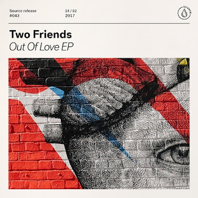 "Two Friends Drop ""Out Of Love"" EP"