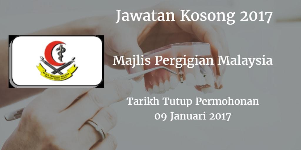 Jawatan Kosong Majlis Pergigian Malaysia 09 Januari 2017