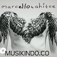 Download Lagu Marcello Tahitoe - Berdiri Sampai Mati Mp3