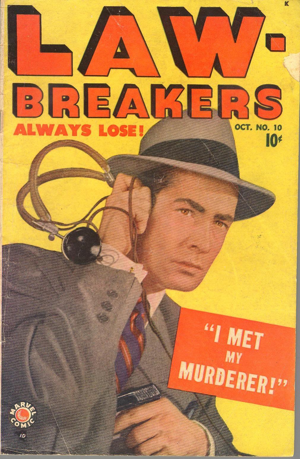 Lawbreakers Always Lose! issue 10 - Page 1