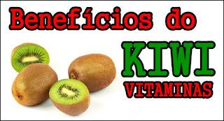 Benefícios do Kiwi para saúde