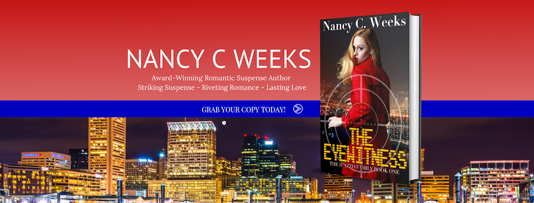 NANCY C. WEEKS - ROMANTIC SUSPENSE AUTHOR